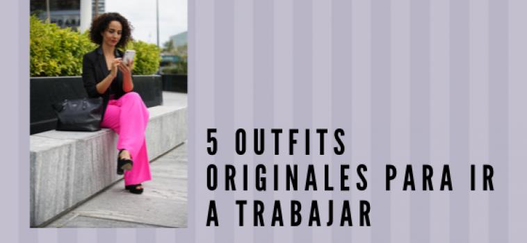 Ideas originales para vestir en la oficina