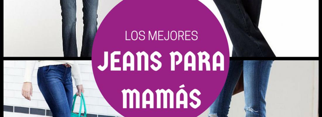 Los 3 mejores jeans para las mamás